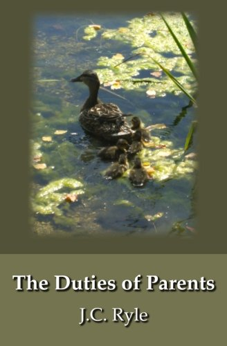 9781441433367: The Duties of Parents