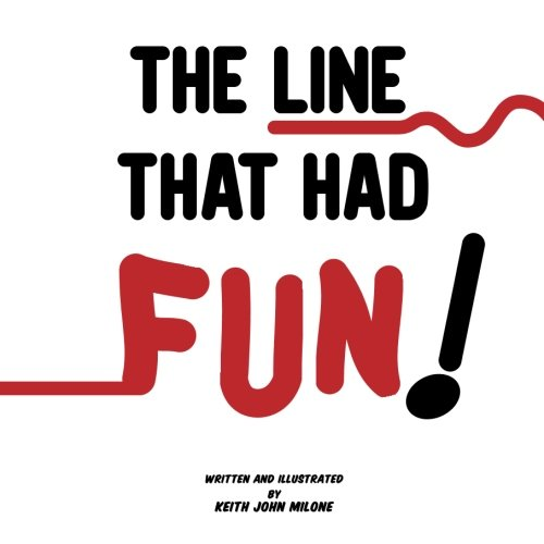 9781441433565: The Line that had Fun!