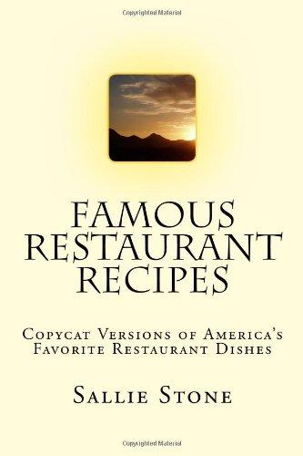 9781441433633: Famous Restaurant Recipes: Copycat Versions Of America's Favorite Restaurant Dishes