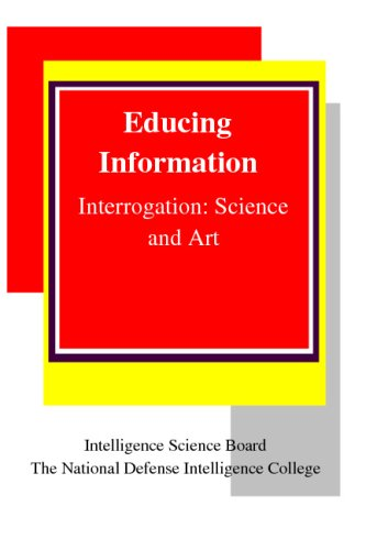 9781441433916: Educing Information: Interrogation Science And Art