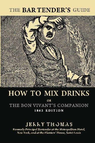 The Bartender's Guide: How to Mix Drinks: Thomas, Jerry