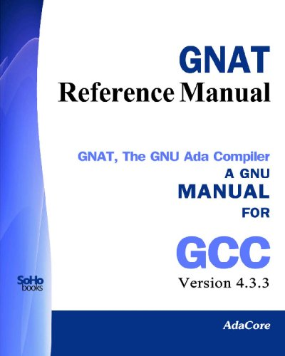 9781441437235: GNAT Reference Manual - GNAT The GNU Ada Compiler: Manual For Gcc Version 4.3.3