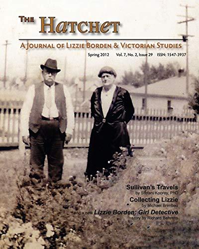 9781441437778: The Hatchet: A Journal of Lizzie Borden & Victorian studies Vol. 7, No. 2, Issue 29