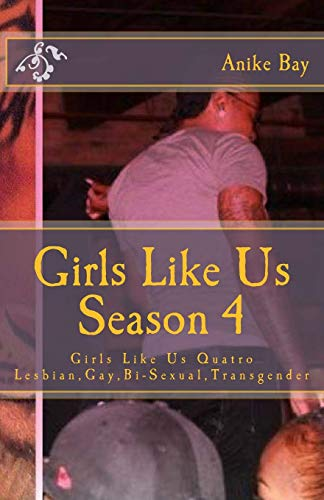 9781441437853: Girls Like Us! Season 4: Girls Like Us Quatro (Volume 4)