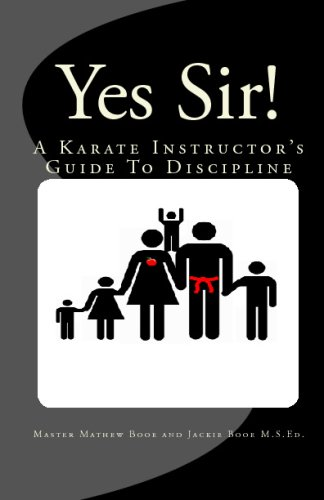 9781441444042: Yes Sir!: A Karate Instructor's Guide To Discipline