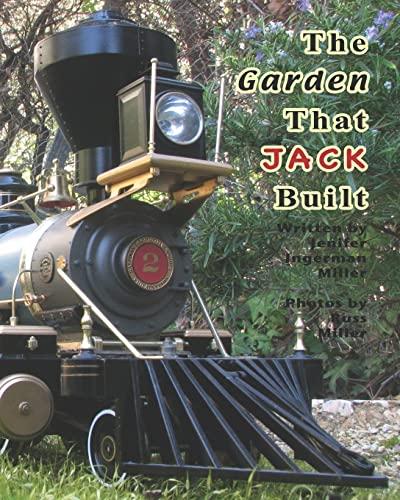 The Garden That Jack Built: Ingerman Miller, Jenifer