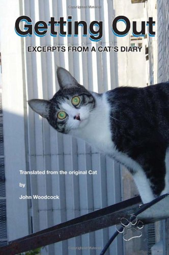 9781441445605: Getting Out: Excerpts From A Cat's Diary