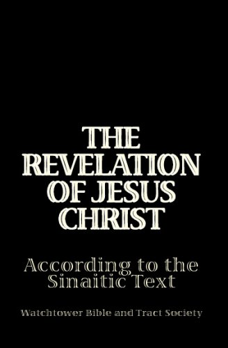 9781441447814: The Revelation Of Jesus Christ According To The Sinaitic Text