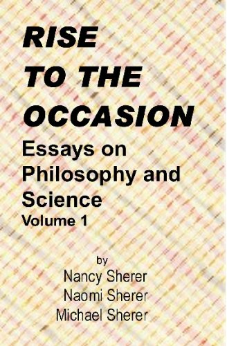 9781441449375: Rise To The Occasion: Essays On Philosophy And Science