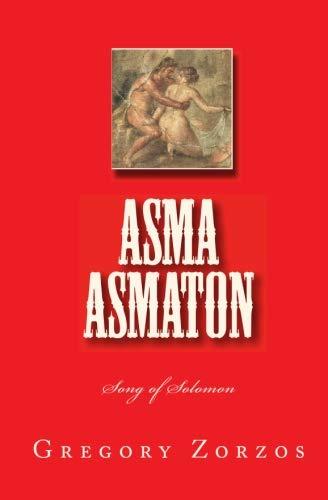 9781441450937: Asma Asmaton: Song Of Solomon