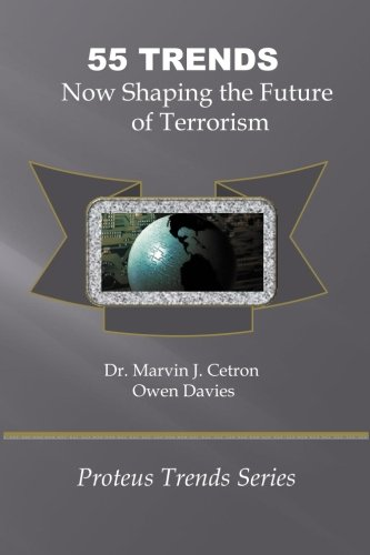9781441451415: 55 Trends Now Shaping The Future Of Terrorism: The Proteus Trends Series