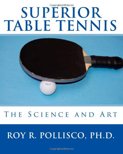 9781441455352: Superior Table Tennis: The Science And Art