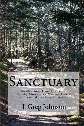 9781441455956: Sanctuary: Meditations From The Great Smoky Mountains National Park