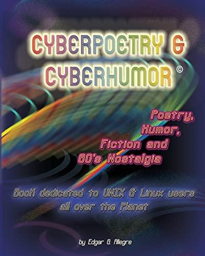 9781441456045: Cyberpoetry & Cyberhumor: Poetry, Humor, Fiction & 80s Nostalgia