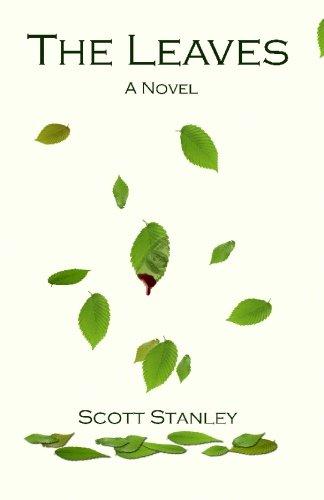 The Leaves: Stanley, Scott
