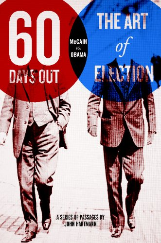 9781441457868: Sixty Days Out: The Art Of Election