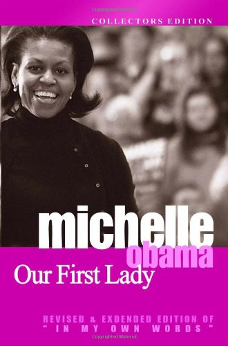 9781441458056: Michelle Obama: Our First Lady