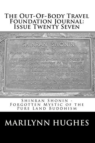 The Out-Of-Body Travel Foundation Journal Issue Twenty Seven Shinran Shonin - Forgotten Mystic of ...