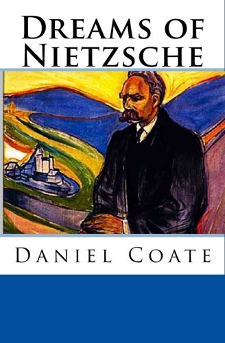 9781441460349: Dreams of Nietzsche