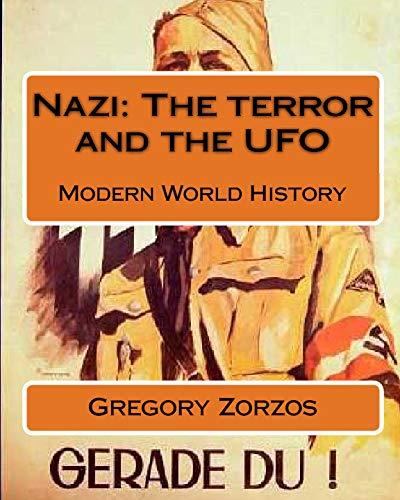 9781441460936: Nazi: The Terror And The UFO: Modern World History (Greek Edition)