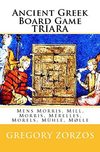 Ancient Greek Board Game Triara: Mens Morris, Mill, Morris, Mérelles, Morels, Mühle, M&...