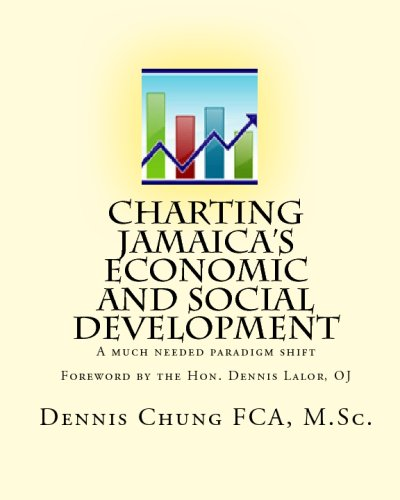 9781441461407: Charting Jamaica's Economic And Social Development: A Much Needed Paradigm Shift