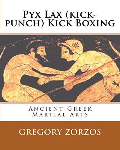 9781441461476: Pyx Lax (Kick-Punch) Kick Boxing: Ancient Greek Martial Arts (Greek Edition)