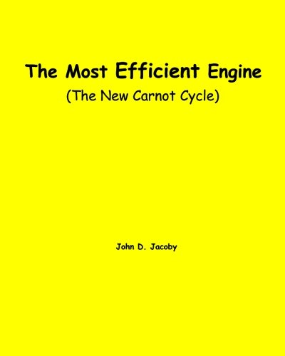9781441464392: The Most Efficient Engine: (The New Carnot Cycle)