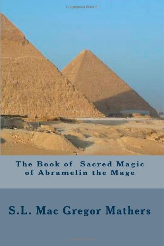 9781441465221: The Book Of Sacred Magic Of Abramelin The Mage
