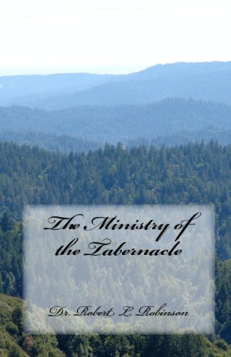 9781441468987: The Ministry Of The Tabernacle
