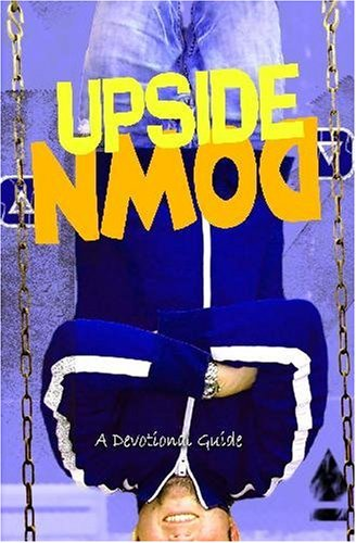 Upside Down: The Pulse Devotional Guide: Mike Towner, Tim