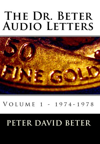 9781441471994: The Dr. Beter Audio Letters: 1974-1978