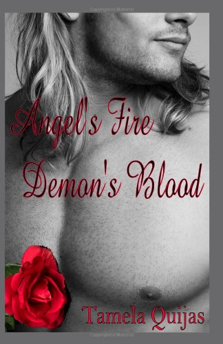 Angel's Fire, Demon's Blood: Quijas, Tamela
