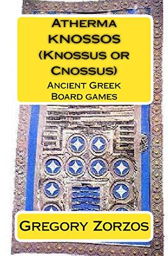 9781441473134: Atherma Knossos (Knossus Or Cnossus): Ancient Greek Board Games (Greek Edition)