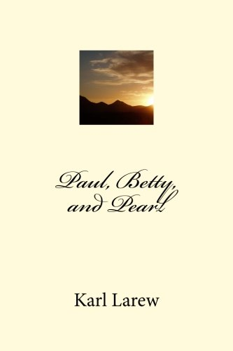 9781441473813: Paul, Betty, And Pearl