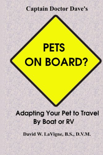 9781441473837: Pets On Board?: Adapting Your Pet To Travel By Boat Or Rv