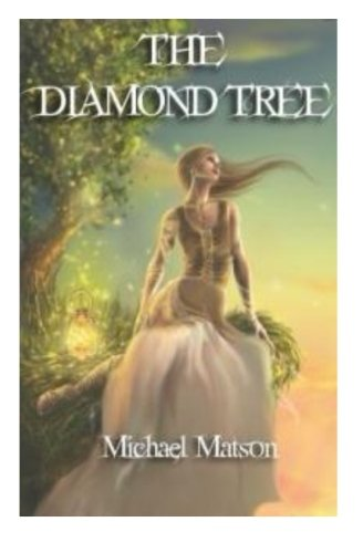 The Diamond Tree: Michael Matson