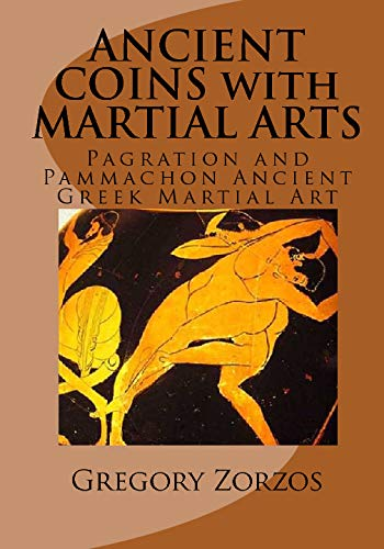 9781441475770: Ancient Coins With Martial Arts: Pagration And Pammachon Ancient Greek Martial Art