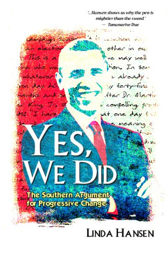 9781441477859: Yes, We Did: The Southern Argument For Progressive Change