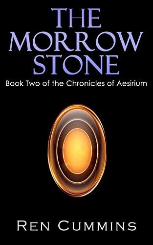 9781441479631: The Morrow Stone (Chronicles of Aesirium, Book 2)