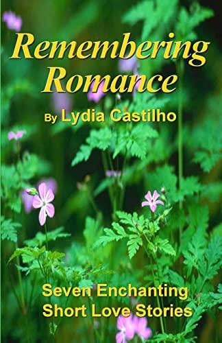 9781441479815: Remembering Romance