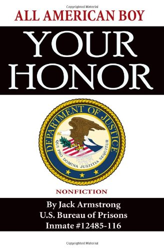 Your Honor (1441480749) by Armstrong, Jack