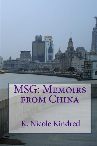 9781441480767: Msg: Memoirs From China