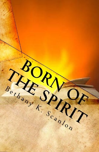9781441488176: Born Of The Spirit