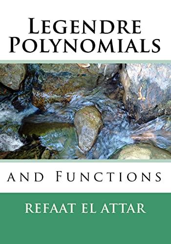 Legendre Polynomials And Functions: El Attar, Refaat