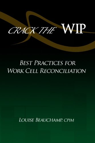 9781441491091: Crack the WIP: Best Practices for Work Cell Reconciliation