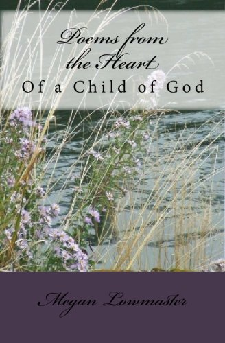 9781441491497: Poems from the Heart: Of a Child of God