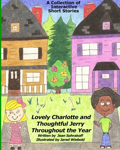 9781441492975: Lovely Charlotte and Thoughtful Jerry Throughout the Year