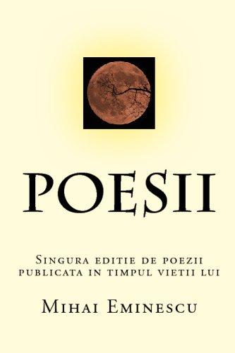 9781441493033: Poesii: Singura Editie De Poezii Publicata In Timpul Vietii Lui Eminescu (Romanian Edition)