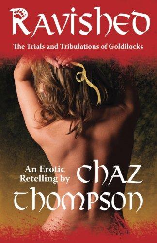 9781441493170: Ravished: The Trials And Tribulations Of Goldilocks